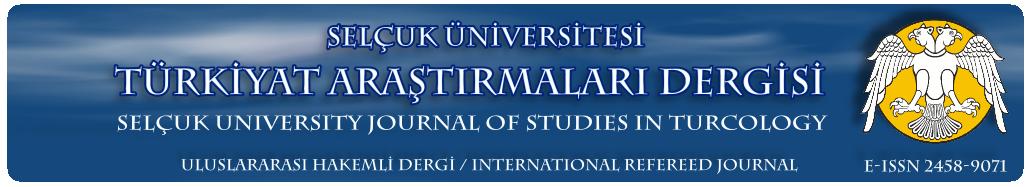 Selçuk Üniversitesi Türkiyat Araştırmaları Enstitüsü Türkiyat Araştırmaları Dergisi